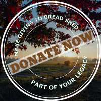 Make giving to Bread Shed part of your legacy. Donate now.